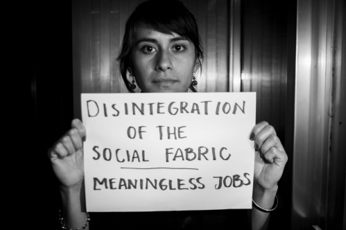 Disintegration of the social fabric | Meaningless jobs